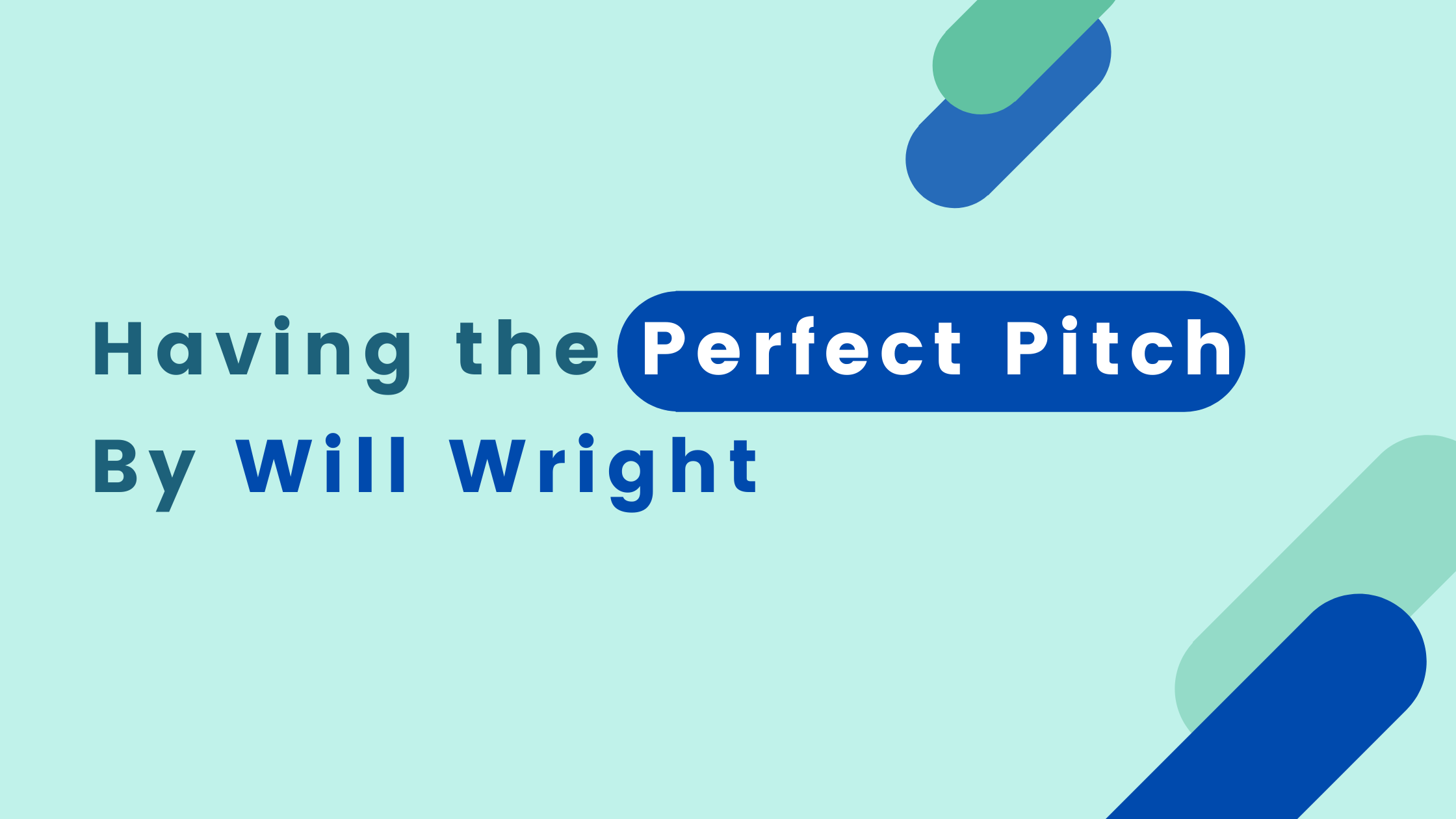 How To Make A Successful Sales Pitch By Will Wright